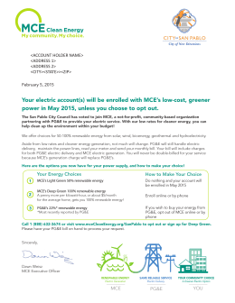 Your electric account(s) will be enrolled with MCE`s low