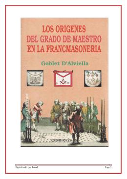 Los Origenes del Grado de Maestro en la Francmasonería