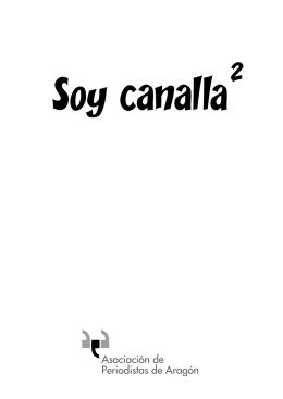 Soy Canalla 2 - Asociación de la prensa de Aragón
