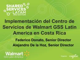 Implementación del Centro de Servcios de Walmart GSS