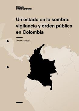 Un estado en la sombra: vigilancia y orden público en Colombia