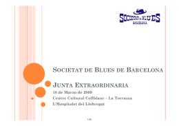 societat de blues de barcelona junta extraordinaria