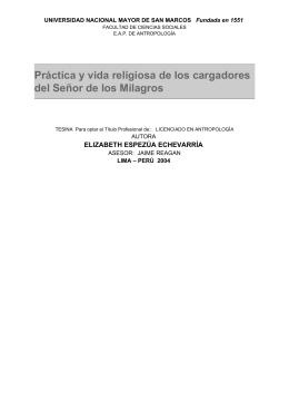 Práctica y vida religiosa de los cargadores del Señor de los Milagros