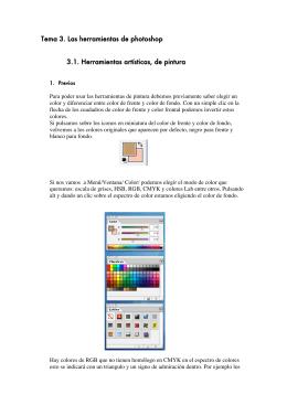 Tema 3. Las herramientas de photoshop 3.1. Herramientas artísticas