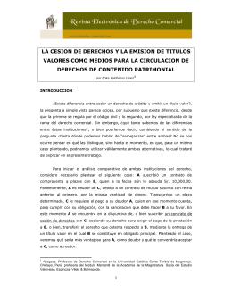 LA CESION DE DERECHOS Y LA EMISION DE TITULOS VALORES