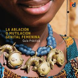 la ablación o mutilación genital femenina
