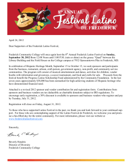 April 24, 2012 Dear Supporters of the Frederick Latino Festival