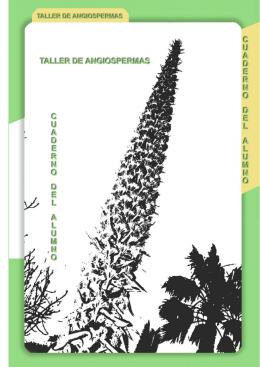 Angiospermas - Cuaderno del alumno