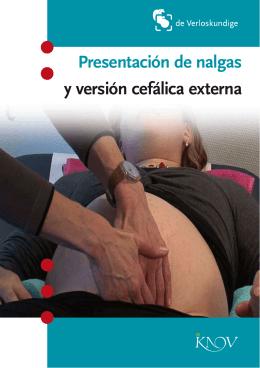 Presentación de nalgas y versión cefálica externa