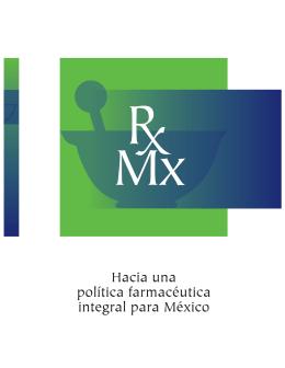 Hacia una política farmacéutica integral para México