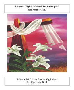Solemne Vigilia Pascual Tri-Parroquial San Jacinto 2013 Solemn Tri