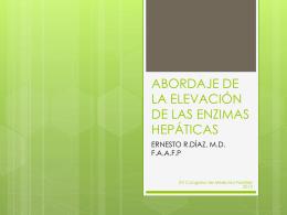 ABORDAJE DE LA ELEVACIÓN DE LAS ENZIMAS HEPÁTICAS