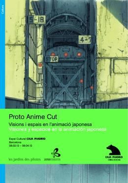 Proto Anime Cut