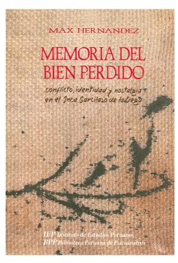 conflicto, identidad y nostalgia en el Inca Garcilaso de la Vega