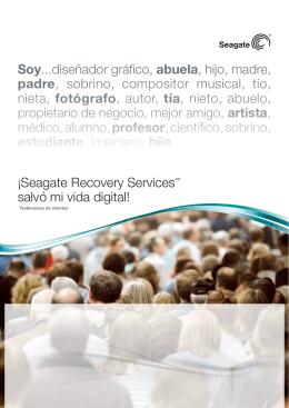 ¡Seagate Recovery Services™ salvó mi vida digital! Soy...diseñador