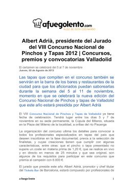 Albert Adrià, presidente del Jurado del VIII Concurso Nacional de