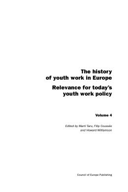 The history of youth work in Europe Relevance for today`s youth
