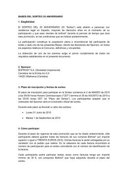 BASES DEL SORTEO 25 ANIVERSARIO 1. Elegibilidad: El