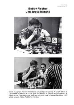 Bobby Fischer Uma breve história