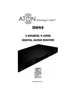4 SOURCE/4 ZONE DIGITAL AUDIO ROUTER