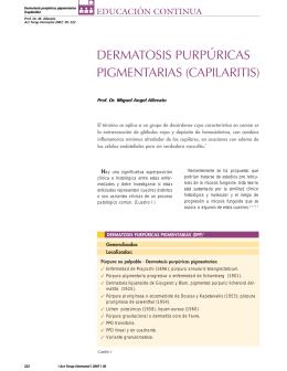 DERMATOSIS PURPÚRICAS PIGMENTARIAS (CAPILARITIS)