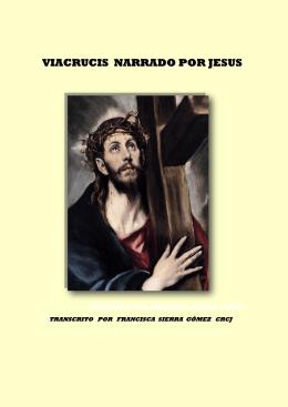 VIACRUCIS NARRADO POR JESUS