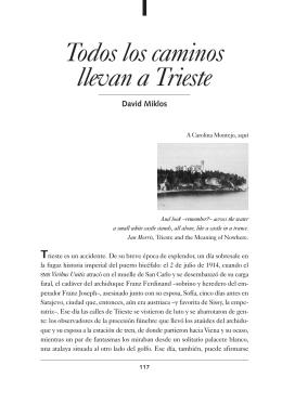 David Miklos. Todos los caminos llevan a Trieste