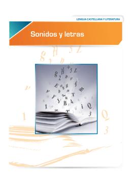 Sonidos y letras - Lengua castellana y literatura