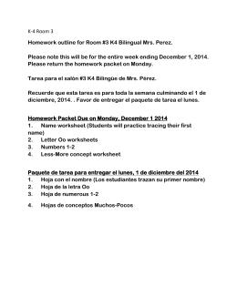 K-4 Room 3 Homework outline for Room #3 K4 Bilingual Mrs. Perez