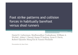 Foot strike patterns and collision forces in habitually barefoot versus