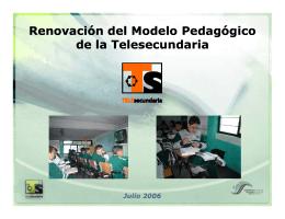 Renovación del Modelo Pedagógico d l T l d i d l T l d i Renovación