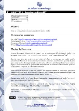 HONEYPOT II – Servicios con HoneyBOT Objetivo: Usar un