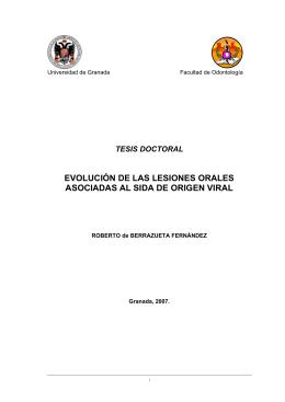 evolución de las lesiones orales asociadas al sida de origen viral