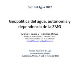 Geopolítica del agua, autonomía y dependencia de la ZMG