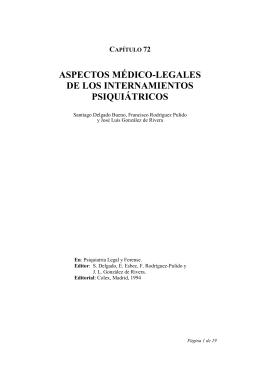 Aspectos médico-legales de los internamientos psiquiátricos.