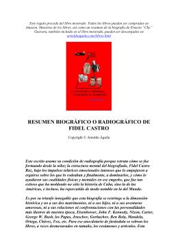 resumen biográfico o radiográfico de fidel castro