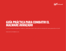 guía práctica para combatir el malware avanzado