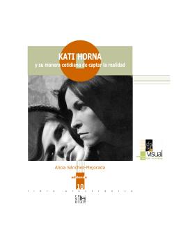 Kati Horna y su manera cotidiana de captar la realidad