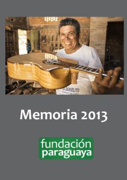 Memoria 2013 - Fundación Paraguaya