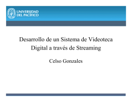 Desarrollo de un Sistema de Videoteca Digital a través de Streaming