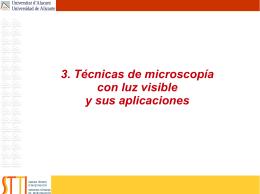 3. Técnicas de microscopía con luz visible y sus aplicaciones