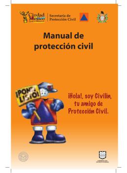 Manual de protección civil - Cultura de la Legalidad. Cultura de la