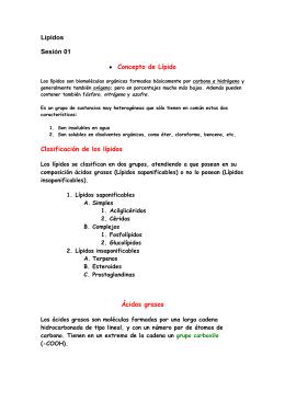 Lípidos Sesión 01 • Concepto de Lípido Clasificación de los