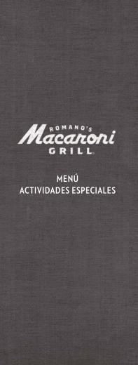 Menú Actividades Especiales - Romano`s Macaroni Grill
