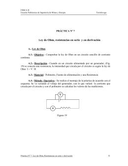 Ley de Ohm, resistencias en serie y en derivación V