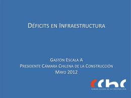 Gastón Escala, Presidente Cámara Chilena de la