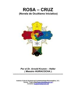 Novela Rosa Cruz - Instituto Cultural Quetzalcoatl