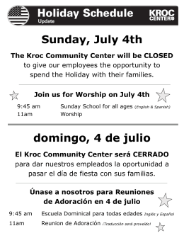 Holiday Schedule Sunday, July 4th domingo, 4 de julio