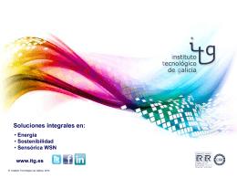 Soluciones integrales en: - ITG – Instituto Tecnológico de Galicia