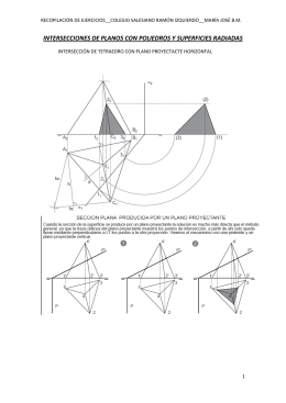 intersecciones de planos con poliedros y superficies radiadas